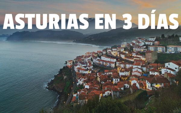 Asturias en 3 dias
