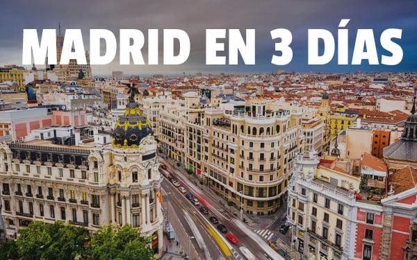 Madrid en 3 dias