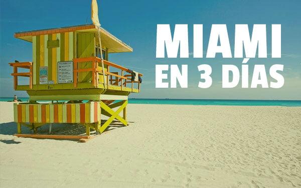 Que ver en Miami en 3 dias