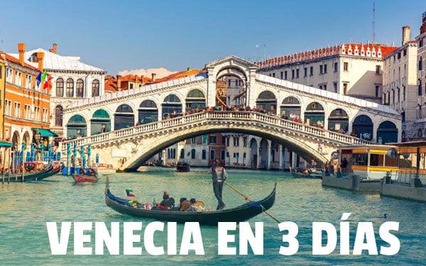 Venecia en 3 dias