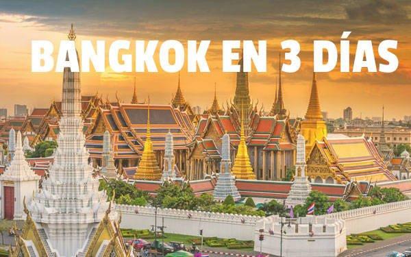 Bangkok en 3 dias