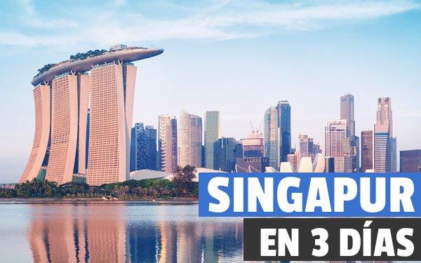 Singapur en 3 dias