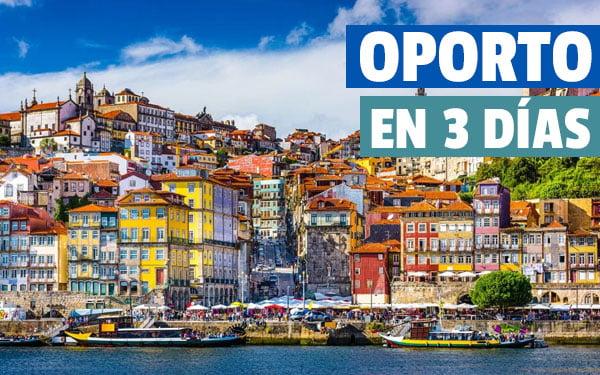 que ver en Oporto en 3 días