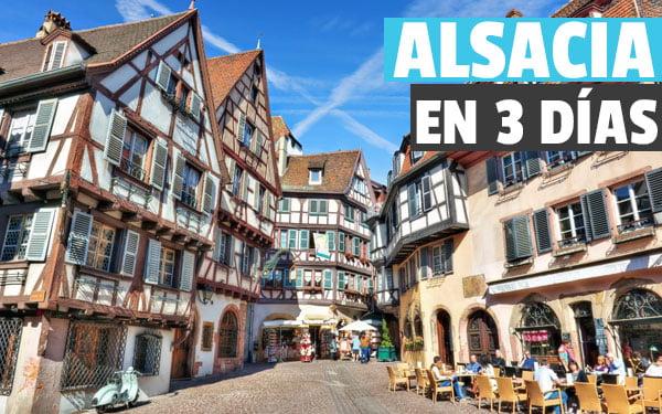 Que ver en Alsacia en 3 días
