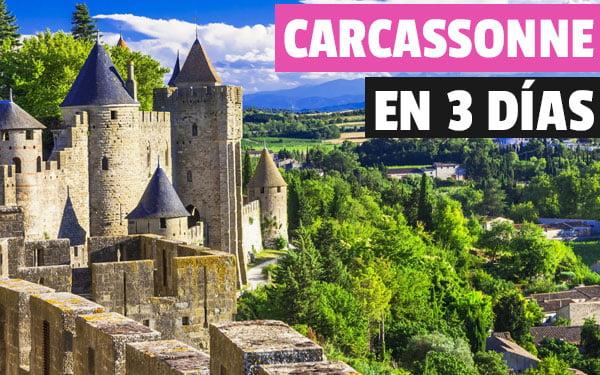 Que ver en Carcassonne en 3 dias