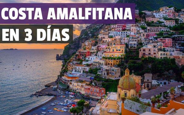 Que ver en la costa Amalfitana en 3 dias