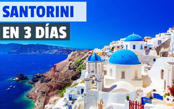 Santorini en tres dias