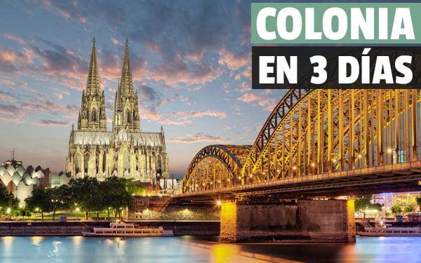 Que ver en Colonia en tres dias
