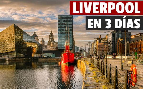 Que ver en Liverpool en tres dias