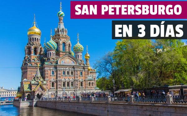 Que ver en San Petersburgo en tres dias