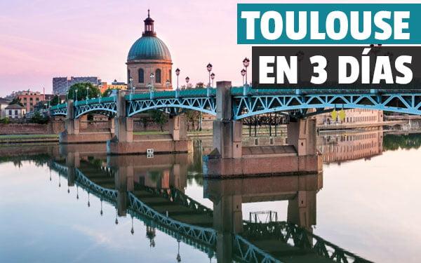 Que ver en Toulouse en tres dias