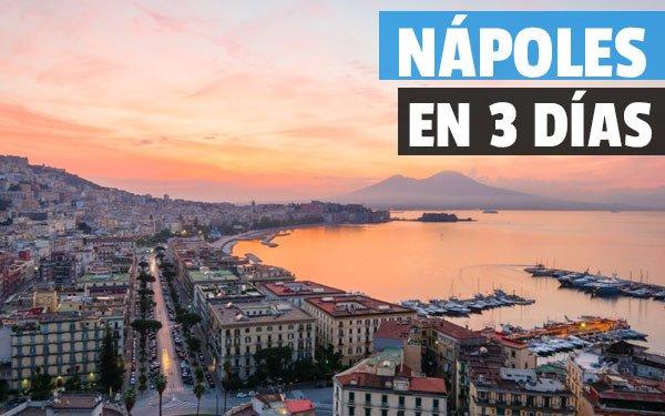 Que ver en Nápoles en 3 días