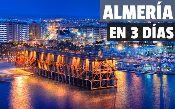 Que ver en Almería en 3 dias