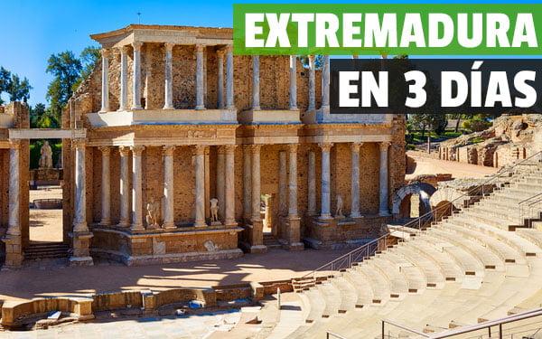 Que ver en Extremadura en tres dias