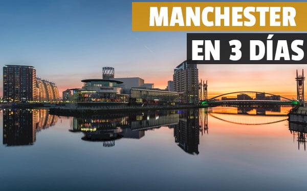 Manchester en tres dias