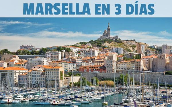 Marsella en tres dias