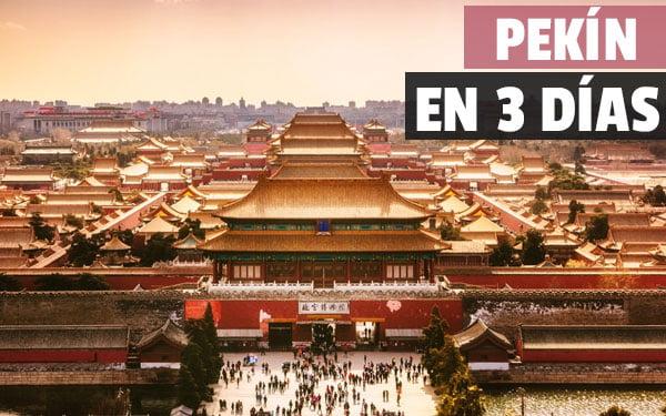 Pekín en tres dias