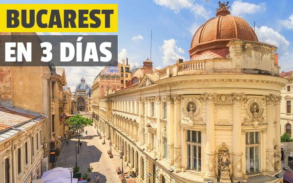 Bucarest en tres dias