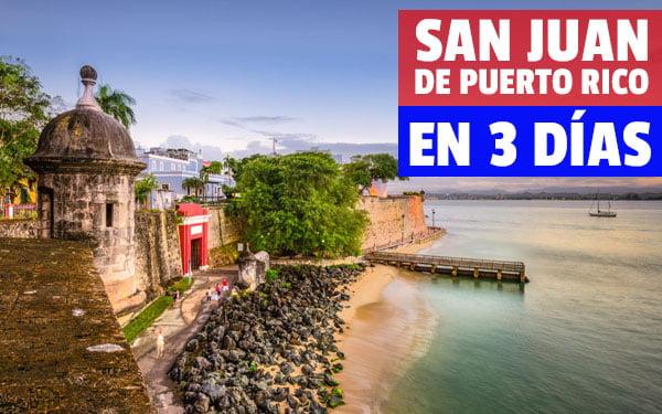 San Juan de Puerto Rico en tres dias