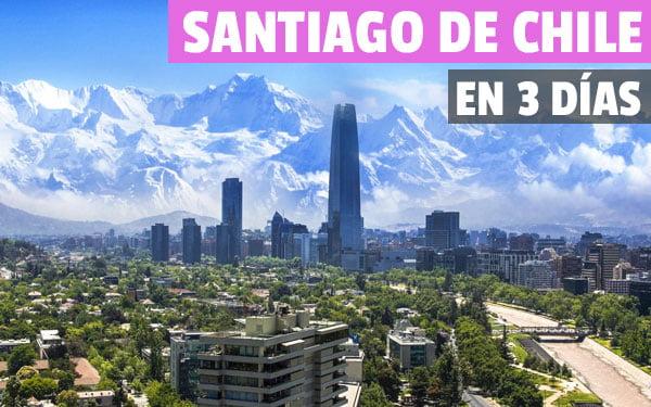 Santiago de Chile en tres dias