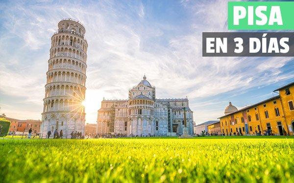 Que ver en Pisa en 3 días