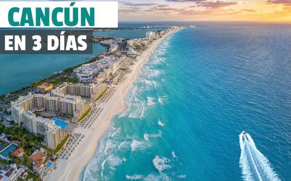 Cancún en tres dias