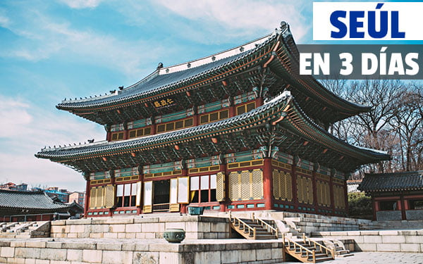 Seúl en tres dias