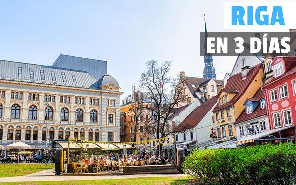 que ver en Riga en 3 dias