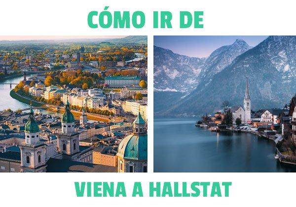 Cómo Ir De Viena A Hallstat Un Viaje Increíble 100 Recomendado