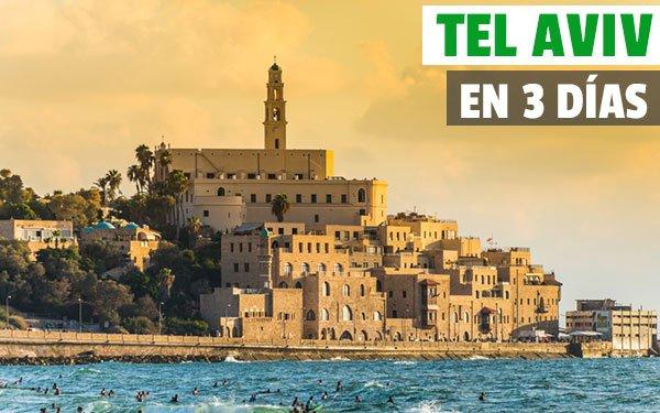 Tel Aviv en tres dias