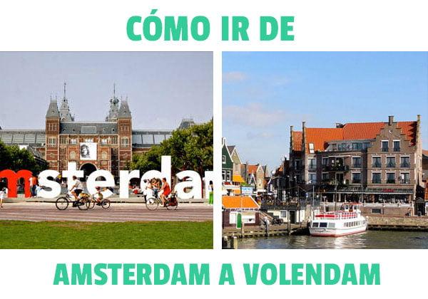 ¿Cómo ir de Amsterdam a Volendam?