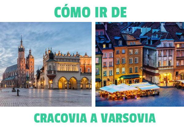¿Cómo ir de Cracovia a Varsovia?