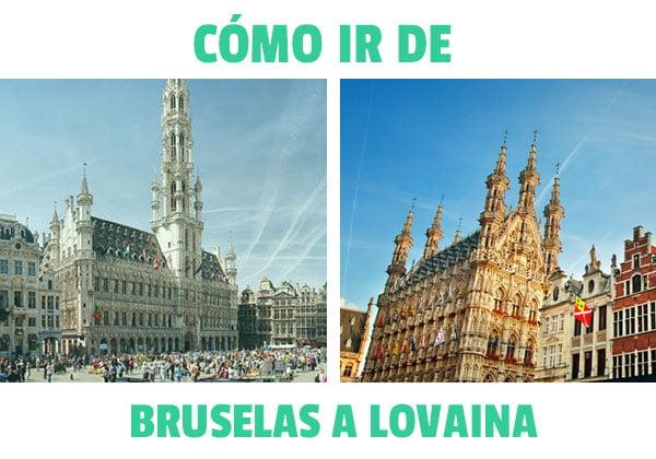 Como ir de Bruselas a Lovaina