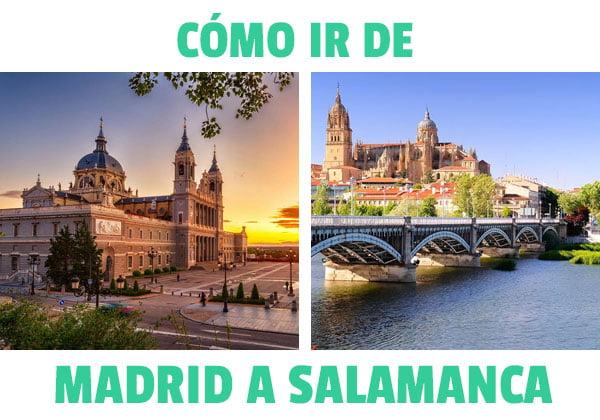 Como ir de Madrid a Salamanca