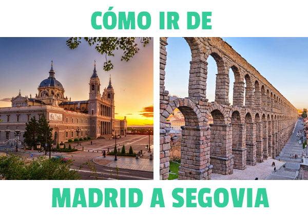 ¿Cómo ir de Madrid a Segovia?