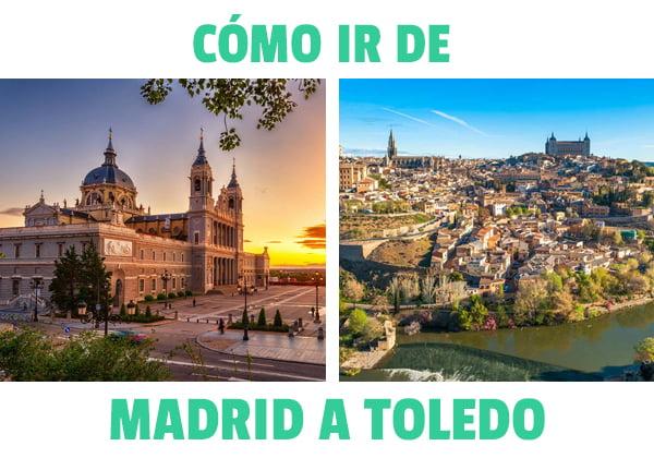 ¿Como ir de Madrid a Toledo?