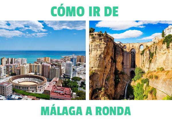Como ir de Málaga a Ronda