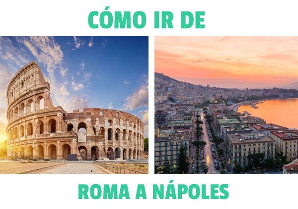 Como ir de Roma a Nápoles