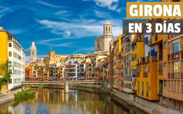 Girona en 3 dias