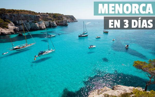 Que ver en Menorca en 3 dias