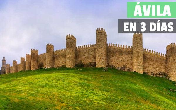 Que ver en Ávila en 3 días