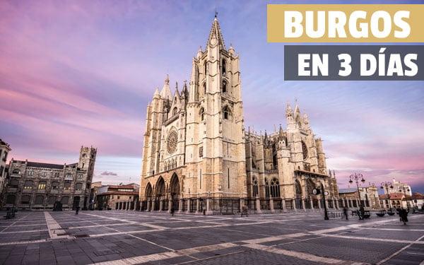 Que ver en Burgos en tres días