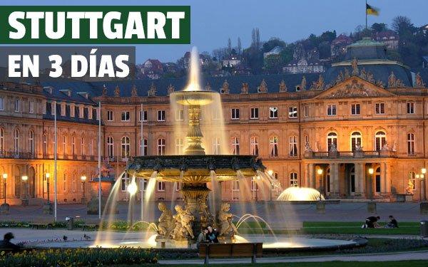 Stuttgart en 3 días