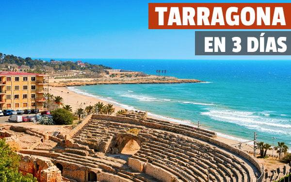 Tarragona en 3 dias